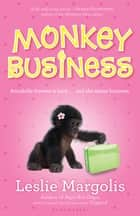 Monkey Business ebook by Leslie Margolis