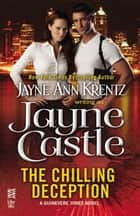 The Chilling Deception - (InterMix) ebook by Jayne Castle