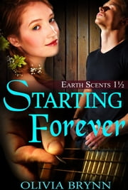 Starting Forever ebook by Olivia Brynn