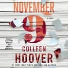 November 9 - A Novel luisterboek by Colleen Hoover, Zachary Webber, Angela Goethals