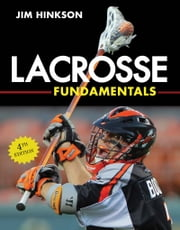 Lacrosse Fundamentals ebook by Jim Hinkson