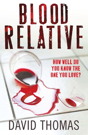 Blood Relative eBook by David Thomas