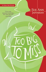 Too Big to Miss ebook by Sue Ann Jaffarian