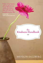 The Kindness Handbook - A Practical Companion ebook by Sharon Salzberg