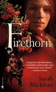 Firethorn ebook by Sarah Micklem