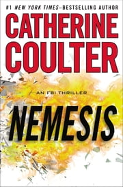 Nemesis - An FBI Thriller ebook by Catherine Coulter