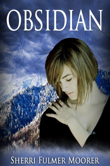 Obsidian Book Two Of The Tanger Falls Mystery Ebook By Sherri