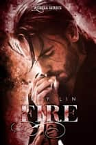 Fire ebook by Mary Lin