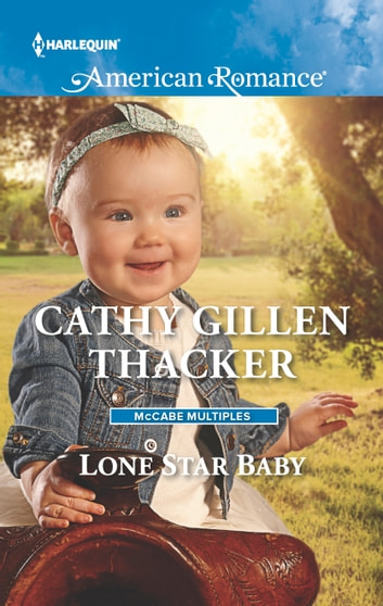 Lone Star Baby ebook by Cathy Gillen Thacker