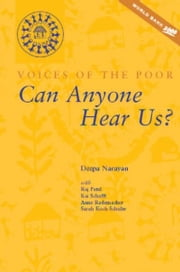 Can Anyone Hear Us?: Voices of the Poor ebook by Patel, Rajeev Charles