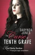 The Curse of Tenth Grave ebook by