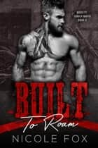 Built to Roam - Moretti Family Mafia, #3 ebook by