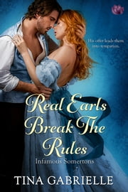 Real Earls Break the Rules ebook by Tina Gabrielle