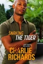 Snaking the Tiger ebook by