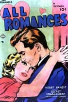 All Romances, Volume 2, Heart Bandit ebook by Yojimbo Press LLC, Ace Comics, Alice Kirkpatrick