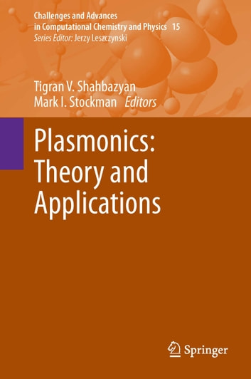 Plasmonics: Theory and Applications ebook by