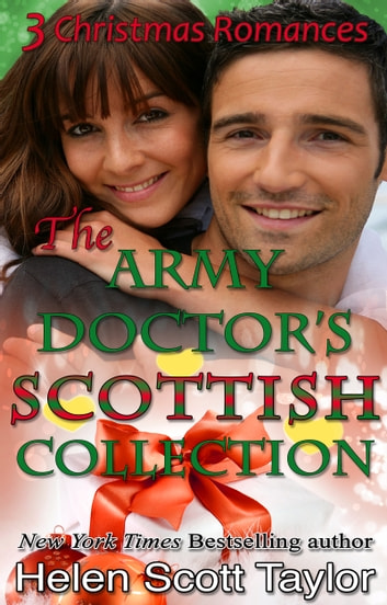 The Army Doctor's Scottish Collection ebook by Helen Scott Taylor