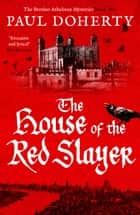 The House of the Red Slayer ebook by