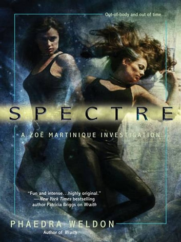 Spectre ebook by Phaedra Weldon