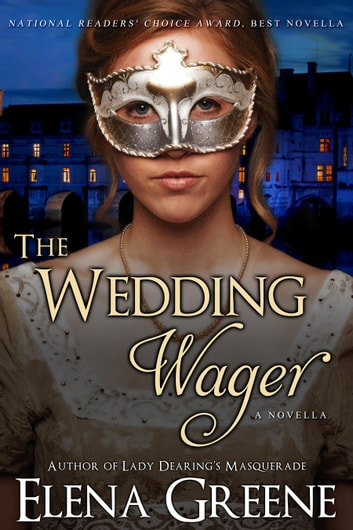 The Wedding Wager ebook by Elena Greene