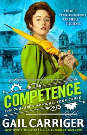 Competence ebook by Gail Carriger