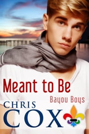 Meant To Be - A Rusty and Sean story ebook by Chris Cox