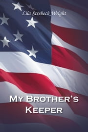 My Brother's Keeper ebook by Lila Strebeck Wright