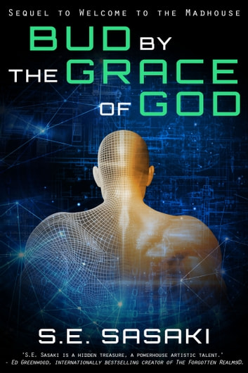 Bud by the Grace of God - Book Two of The Grace Lord Series ebook by S.E. Sasaki