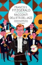 Racconti dell'età del jazz ebook by Francis Scott Fitzgerald