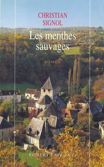 Les Menthes sauvages ebook by Christian SIGNOL