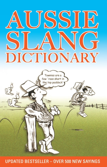 Aussie Slang Dictionary ebook by