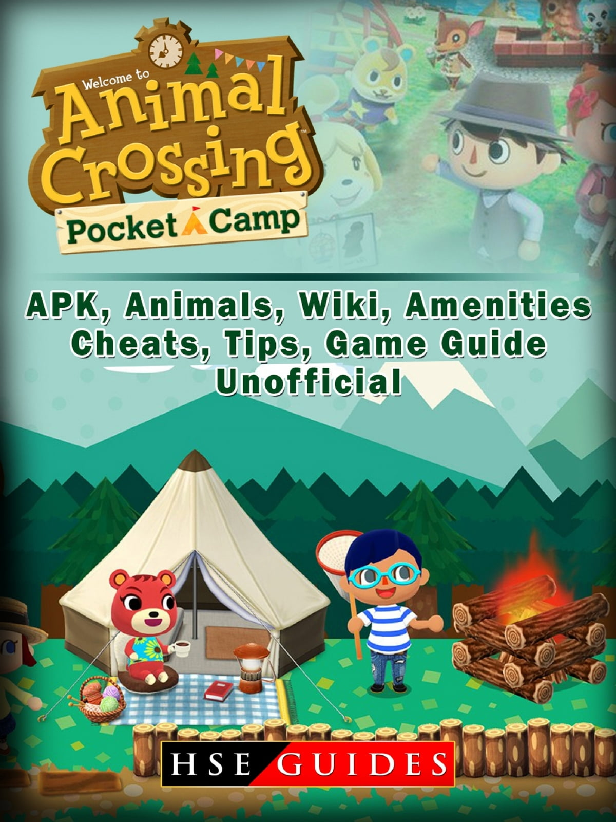 Animal Crossing Pocket Camp APK, Animals, Wiki, Amenities, Cheats, Tips,  Game Guide Unofficial ebook by HSE Guides - Rakuten Kobo