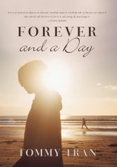 Forever and a Day ebook by Tommy Tran