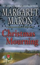 Christmas Mourning ebook by Margaret Maron
