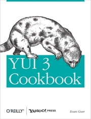 YUI 3 Cookbook ebook by Evan Goer