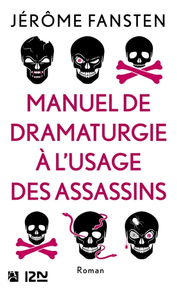 Manuel de dramaturgie à l'usage des assassins eBook by Jérôme FANSTEN