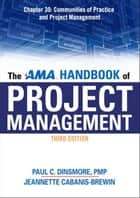 The AMA Handbook of Project Management, Chapter 30 ebook by Paul C. DINSMORE