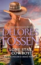 Lone Star Cowboy ebook by Delores Fossen