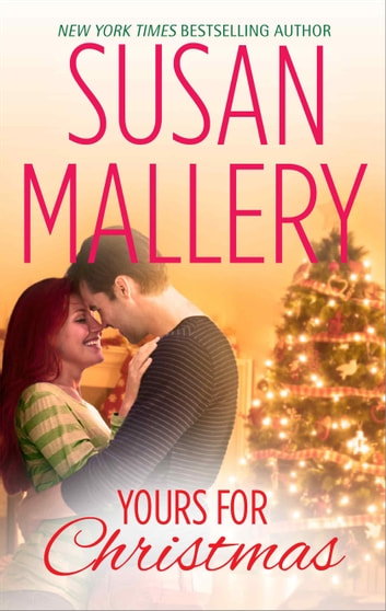 Yours for Christmas eBook by Susan Mallery