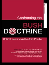 Confronting the Bush Doctrine - Critical Views from the Asia-Pacific ebook by