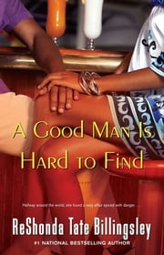 A Good Man Is Hard to Find ebook by ReShonda Tate Billingsley