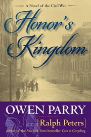 Honor's Kingdom ebook by Owen Parry, Ralph Peters