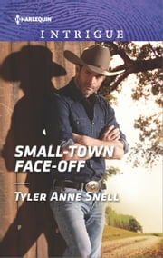 Small-Town Face-Off ebook by Tyler Anne Snell