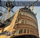 HMS Victory ebook by Matthew Sheldon
