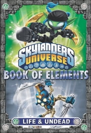 Book of Elements: Life & Undead ebook by Barry Hutchison