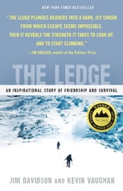The Ledge - An Inspirational Story of Friendship and Survival ebook by Kobo.Web.Store.Products.Fields.ContributorFieldViewModel