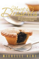 """Heart's Desserts"" ebook by Michelle Rene"