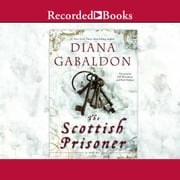 The Scottish Prisoner audiobook by Diana Gabaldon