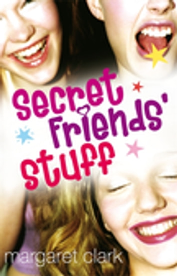 Secret Friends' Stuff ebook by Margaret Clark