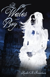 The Wales Boy ebook by Rachel M. Greenebaum
